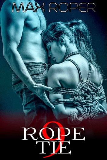 Nine Rope Tie ebook by Max Roper
