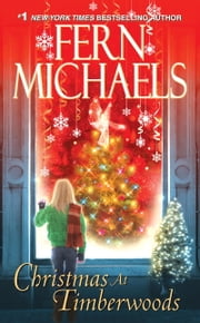 Christmas At Timberwoods ebook by Fern Michaels