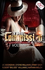 The Commission - The Commission, #1 ebook by Tiah Short,Eyone Williams,Pinky Dior,Nathan Welch