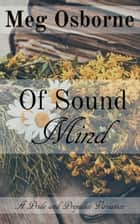 Of Sound Mind: A Pride and Prejudice Variation ebook by