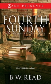 Fourth Sunday - The Journey of a Book Club ebook by B. W. Read