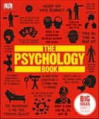 The Psychology Book - Big Ideas Simply Explained ebook by DK