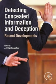 Detecting Concealed Information and Deception - Recent Developments ebook by J. Peter Rosenfeld