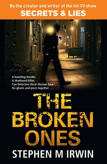The Broken Ones ebook by Stephen M. Irwin