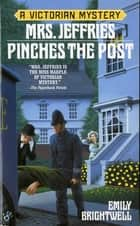 Mrs. Jeffries Pinches the Post ebook by Emily Brightwell
