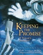 Keeping the Promise ebook by Tami  Lehman-Wilzig,Craig  Orback