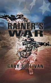Rainer's War ebook by Gary Sullivan