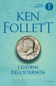 I giorni dell'eternità ebook by Ken Follett