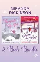 Miranda Dickinson 2 Book Bundle ebook by Miranda Dickinson