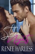 Stolen Nights ebook by Renee Harless