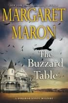 The Buzzard Table 電子書籍 by Margaret Maron