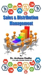 Sales and Distribution Management ebook by Dr.Archana Dadhe