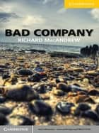 Bad Company Level 2 Elementary/Lower-intermediate ebook by Richard MacAndrew