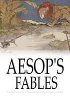 Aesop's Fables ebook by Aesop, R. Worthington