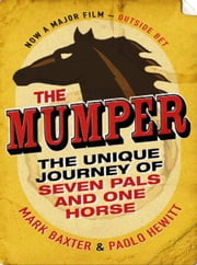 The Mumper ebook by Mark Baxter,Paolo Hewitt