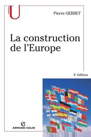 La construction de l'Europe ebook by Pierre Gerbet