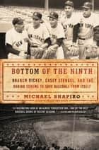 Bottom of the Ninth ebook by Michael Shapiro