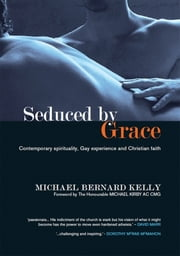Seduced by Grace ebook by Michael Bernard Kelly