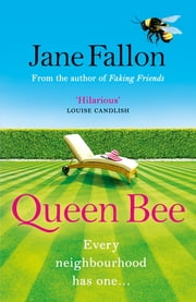 Queen Bee ebook by Jane Fallon