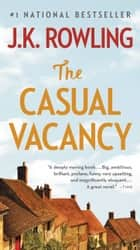 The Casual Vacancy ebook by J. K. Rowling