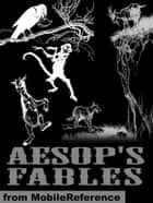 Aesop's Fables. Illustrated: Translated By George Fyler Townsend (1887). Illustrated By Harrison Weir, John Tenniel, Ernest Griset And Others (Mobi Classics) ebook by Aesop, George Fyler Townsend (Translator)