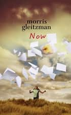 Now ebook by Morris Gleitzman
