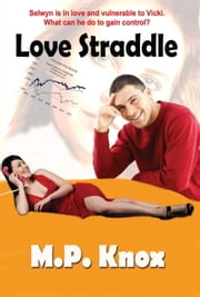 Love Straddle ebook by Martin Knox