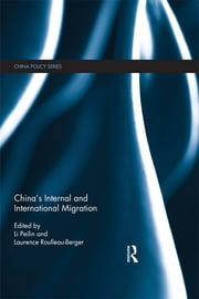China's Internal and International Migration ebook by Li Peilin,Laurence Roulleau-Berger