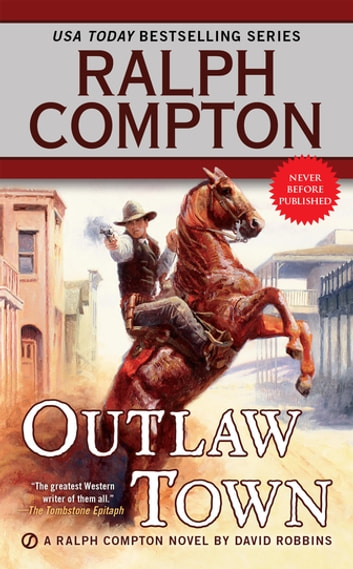 Ralph Compton Outlaw Town ebook by Ralph Compton,David Robbins