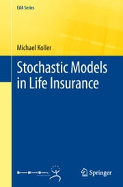 Stochastic Models in Life Insurance ebook by Michael Koller