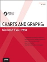 Charts and Graphs - Microsoft Excel 2010 ebook by Bill Jelen