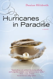 Hurricanes in Paradise ebook by Denise Hildreth