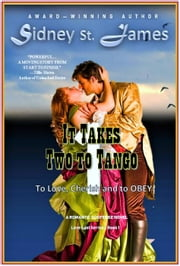 It Takes Two to Tango (Volume 1) - Love Lost Series, #1 ebook by Sidney St. James