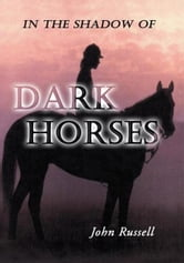 Dark Horses ebook by John W. Russell
