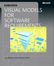 Visual Models for Software Requirements ebook by Chen, Anthony