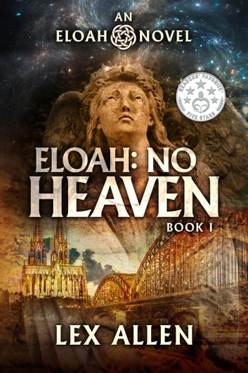Eloah: No Heaven - Eloah, #1 ebook by Lex Allen