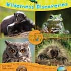 Wilderness Discoveries ebook by Peter Schriemer