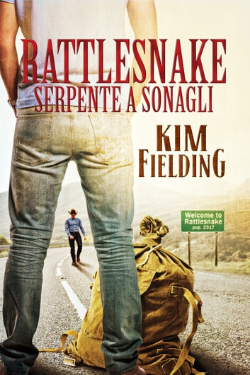 Rattlesnake - Serpente a sonagli ebook by Kim Fielding
