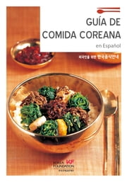 Guía De Comída Coreana ebook by The Korea Foundation