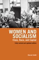 Women and Socialism ebook by Sharon Smith