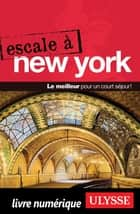 Escale à New York ebook by Collectif