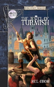 The Jewel of Turmish - Forgotten Realms: The Cities ebook by Mel Odom