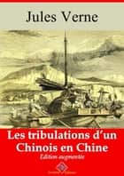 Les tribulations d'un Chinois en Chine - Nouvelle édition augmentée | Arvensa Editions ebook by Jules Verne