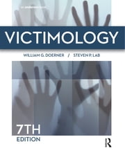 Victimology ebook by William G. Doerner,Steven P. Lab