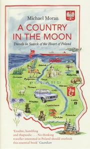 A Country In The Moon ebook by Michael Moran