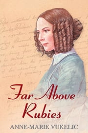 Far Above Rubies ebook by Anne-Marie Vukelic
