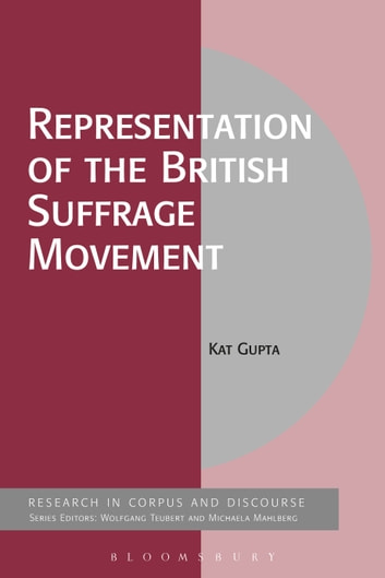 Representation of the British Suffrage Movement ebook by Dr Kat Gupta