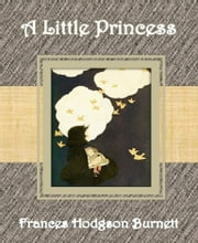 A Little Princess By Frances Hodgson Burnett ebook by Frances Hodgson Burnett