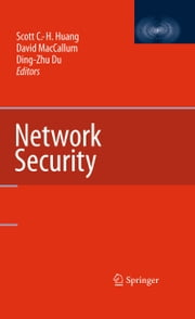 Network Security ebook by Scott C.-H. Huang,David MacCallum,Ding-Zhu Du