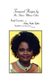 Treasured Recipes By: Deloris Williams - Collins ebook by Deloris Williams - Collins